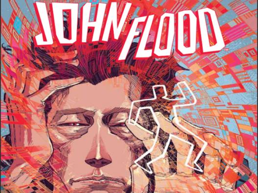 john-flood-1-review-x-writer-justin-jordan-talks-x-and-his-move-from-superhero-comics