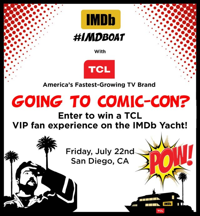 Imdb kevin smith have teamed up to bring you exclusive comic con imdb yacht party presented by tcl july 22 the imdb yacht party presented by tcl a cocktail party that will be accessible by invitation only stopboris Image collections